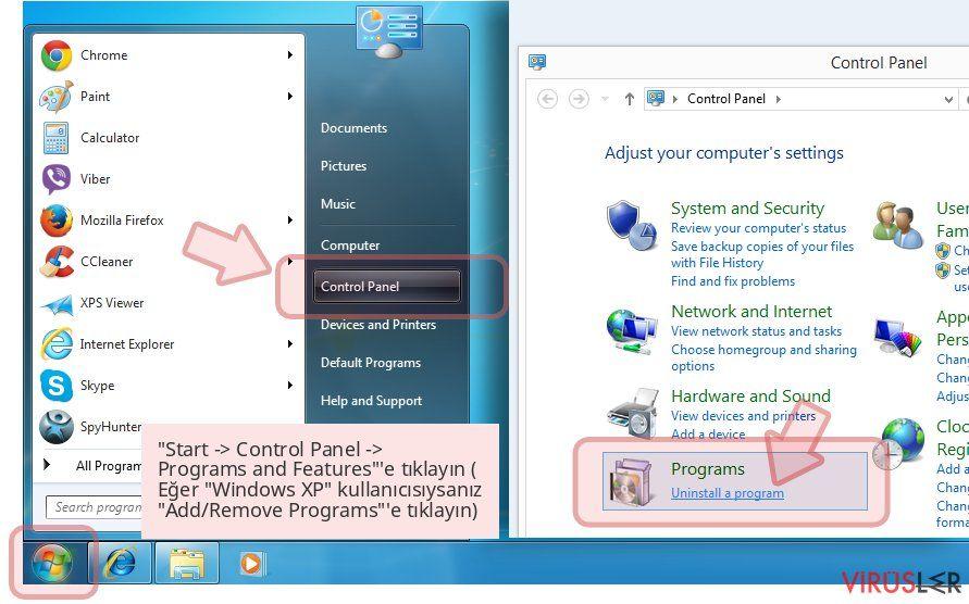 'Start -> Control Panel -> Programs and Features''e tıklayın ( Eğer 'Windows XP' kullanıcısıysanız 'Add/Remove Programs''e tıklayın)