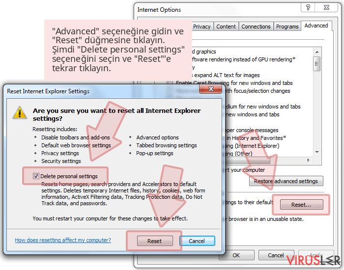 'Advanced' seçeneğine gidin ve 'Reset' düğmesine tıklayın. Şimdi 'Delete personal settings' seçeneğini seçin ve 'Reset''e tekrar tıklayın.