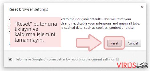 'Reset' butonuna tıklayın ve kaldırma işlemini tamamlayın.